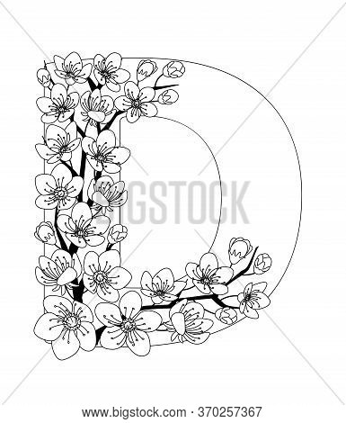 Capital Letter D Patterned With Contour Hand Drawn Doodle Blossom Cherry. Monochrome Page Anti Stres