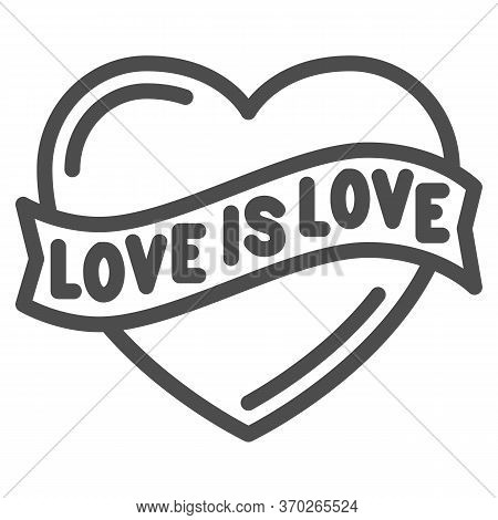 Love Is Love Heart Symbol Line Icon, Lgbt Concept, Love Sign On White Background, Lgbt Heart With Te