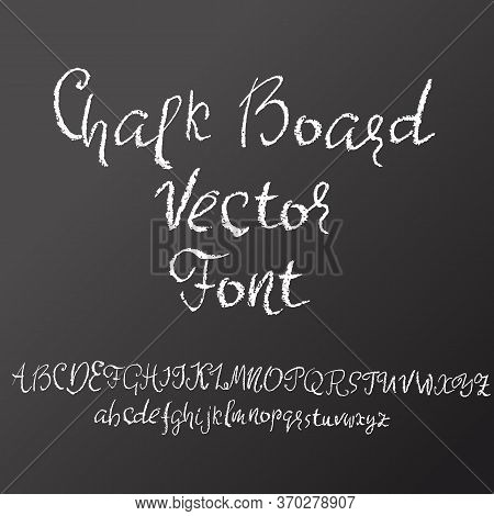Handwritten Vector Chalked Alphabet. Imitation Texture Of Chalk. Modern Hand Drawn Font. Vector Illu
