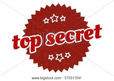 Top Secret Sign. Top Secret Round Vintage Retro Label. Top Secret