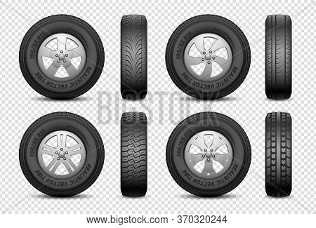 Realistic Tires. Isolated Car Rubber Wheel. Vehicle Service, Truck Wheels Repair. Front And Side Vie