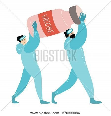 Virologist Scientists Carry A Bottle Of Vaccine. They Have Finished Developing The Drug And Are Happ