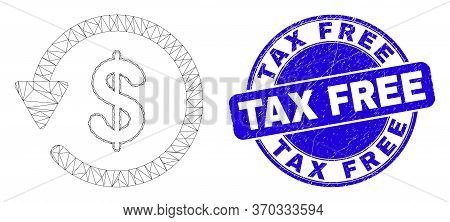Web Mesh Dollar Refund Pictogram And Tax Free Stamp. Blue Vector Round Grunge Stamp With Tax Free Ph