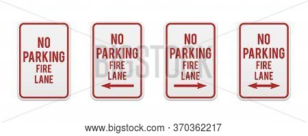 No Parking Fire Lane. Set Of Classic Road And Street Signs. Vector Elements For Production, Graphic