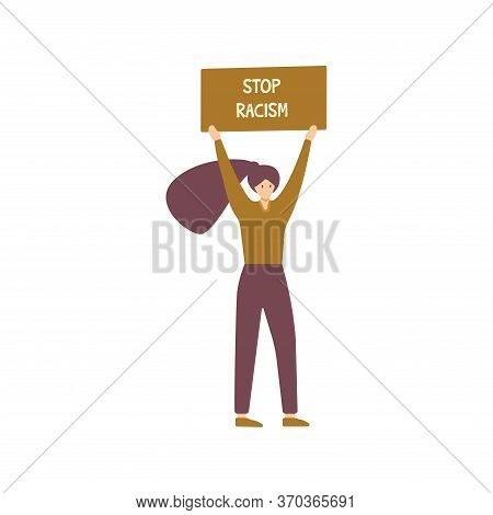 Girl Holding A Poster Over The Head With The Words Stop Racism. Friendship Of Peoples And Tolerance.