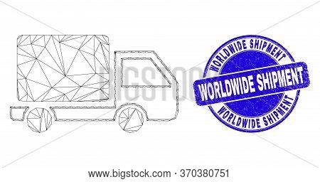 Web Mesh Lorry Icon And Worldwide Shipment Seal Stamp. Blue Vector Round Scratched Stamp With Worldw
