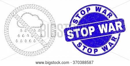 Web Mesh Stop Rain Icon And Stop War Seal. Blue Vector Round Scratched Seal Stamp With Stop War Capt