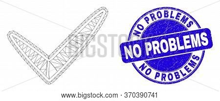 Web Mesh Yes Tick Pictogram And No Problems Seal Stamp. Blue Vector Rounded Textured Seal With No Pr