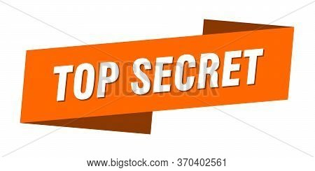 Top Secret Banner Template. Top Secret Ribbon Label Sign