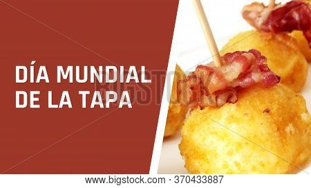 Design In Spanish For World Tapas Day. Banner, Card For Spanish Tapa Day. Concept Of Traditional Spa