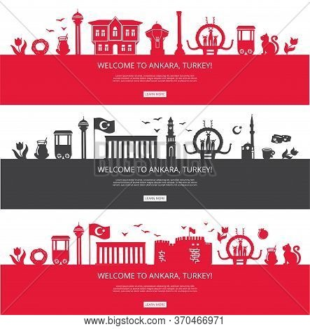 Welcome To Ankara, Turkey! Set Of City Silhouettes And Famous Turkish Landmarks. City Skyline With L