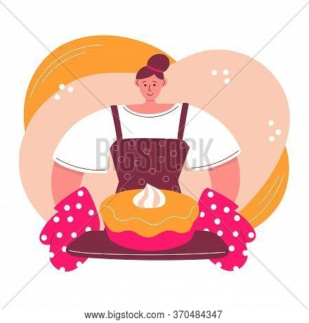 Woman Baking Pie At Home. Young Woman And Freshly Baked Cake With Cream. Cartoon Character In Modern