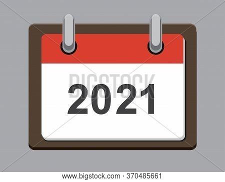 Flat Calendar Year 2021 Icon. Happy New Year. Happy New Year 2021. Tear-off Calendar Icon In Flat St