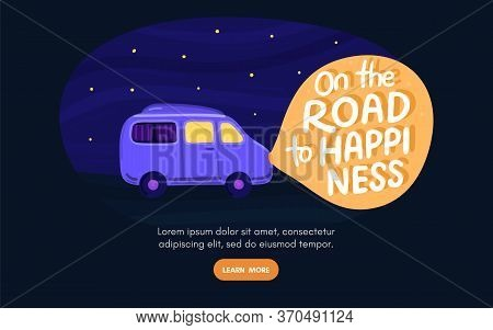 Van Life Concept. Night Sky With Stars. Campervan Rides Along Road. In Light Of Headlights There Is