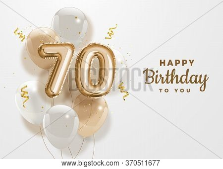 Happy 70th Birthday Gold Foil Balloon Greeting Background. 70 Years Anniversary Logo Template- 70th