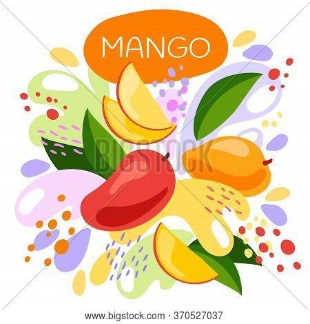 Vector Illustration Of An Organic Fruit Drink. Ripe Mango Fruits With Splash Of Bright Fresh Mango J