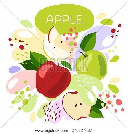 Vector Illustration Of An Organic Fruit Drink. Ripe Apple Fruits With Splash Of Bright Fresh Apple J
