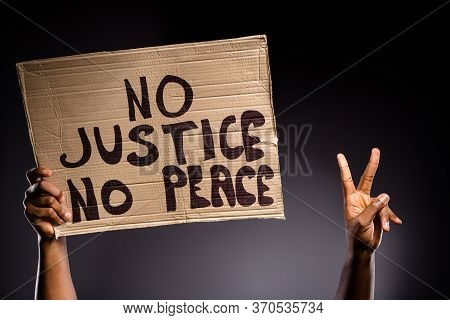 Close Up Photo Of Afro American Person Hand Hold Banner No Peace No Justice Make V-sign Hope Inspire