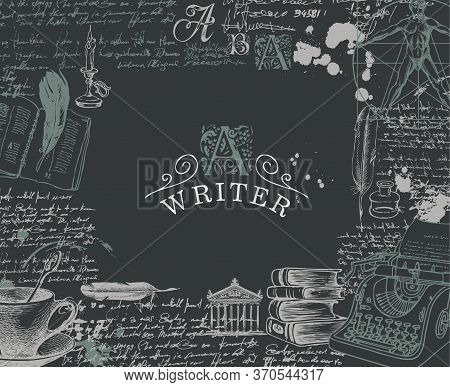 Writer Workspace. Vector Banner On A Writers Theme With Sketches And Place For Text On The Black Bac
