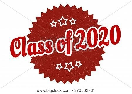 Class Of 2020 Sign. Class Of 2020 Round Vintage Retro Label. Class Of 2020