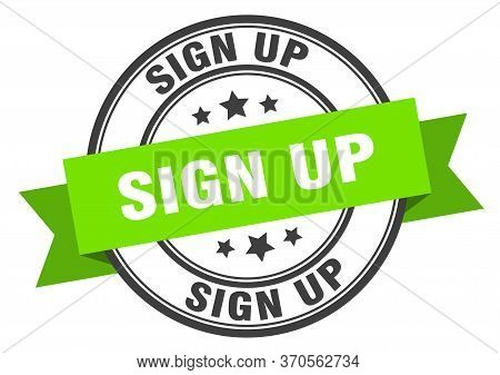 Sign Up Label. Sign Up Green Band Sign. Sign Up