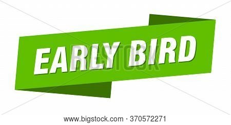 Early Bird Banner Template. Early Bird Ribbon Label Sign