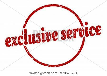 Exclusive Service Sign. Exclusive Service Round Vintage Grunge Stamp. Exclusive Service