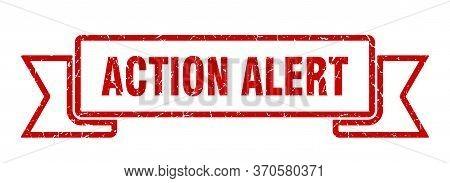 Action Alert Grunge Ribbon. Action Alert Sign. Action Alert Banner