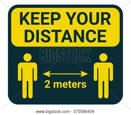 Keep Social Distance, Yellow Sign. Arrow Guidance. People Keeping Distance For Prevent Virus Sign. I