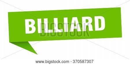 Billiard Speech Bubble. Billiard Ribbon Sign. Billiard Banner