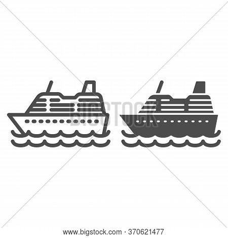 Cruise Ship Line And Solid Icon, Ocean Concept, Marine Sail Boat Sign On White Background, Sea Cruis
