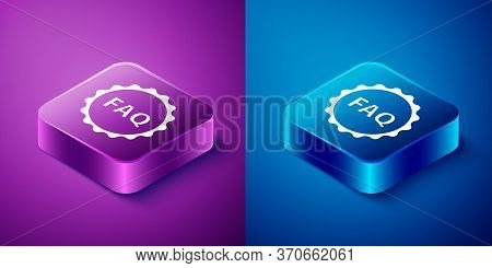 Isometric Label With Text Faq Information Icon Isolated On Blue And Purple Background. Circle Button