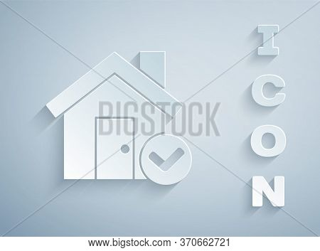 Paper Cut House With Check Mark Icon Isolated On Grey Background. Real Estate Agency Or Cottage Town