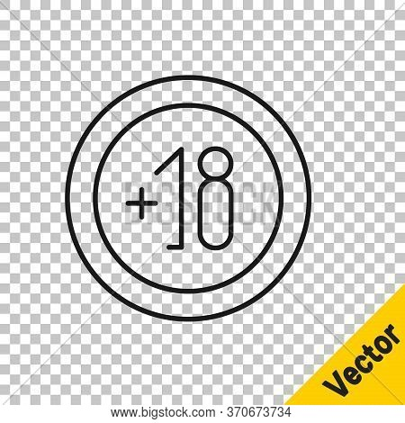 Black Line Alcohol 18 Plus Icon Isolated On Transparent Background. Prohibiting Alcohol Beverages. V