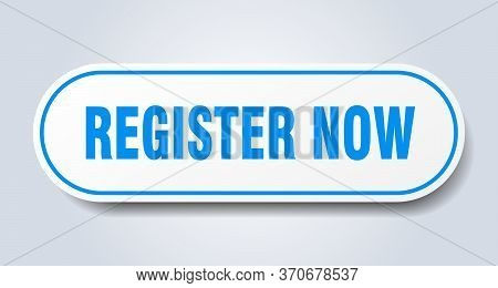 Register Now Sign. Register Now Rounded Blue Sticker. Register Now