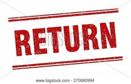 Return Stamp. Return Label. Square Grunge Sign