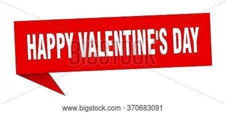 Happy Valentines Day Speech Bubble. Happy Valentines Day Ribbon Sign. Happy Valentines Day Banner