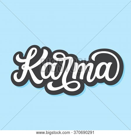 Karma. Hand Drawn Inscription Isolated On Blue Background. Vector Typography For Yoga Studio Decorat