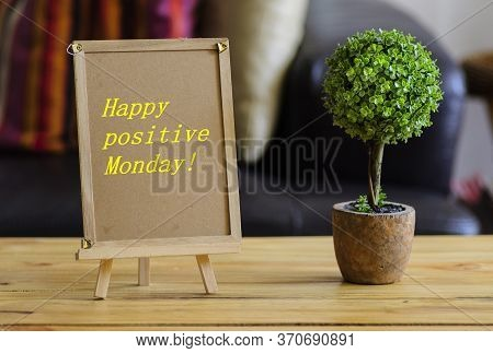 Image Of Motivational Greeting Happy Positive Monday On Brown Mini Notice Board. Besides A Decorativ