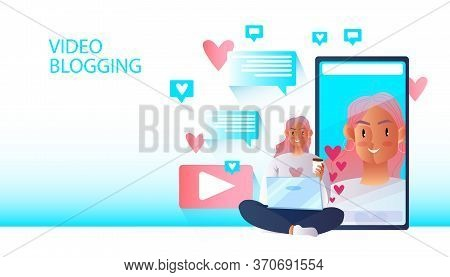 Video Blogging Concept With Young Female Character, Smartphone Screen, Message Bubbles, Social Media