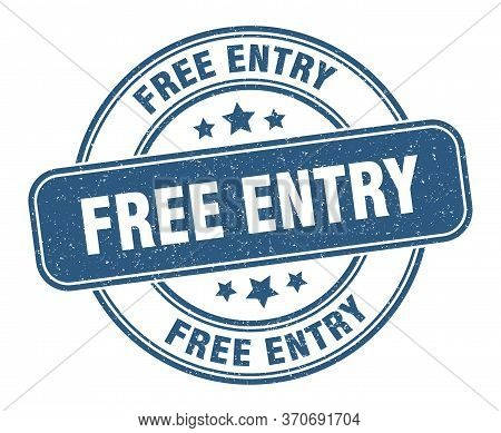 Free Entry Stamp. Free Entry Label. Round Grunge Sign