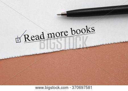 A Piece Of Paper With The Inscription Read More Books From To Do List With A Tick