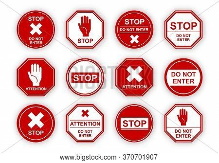 Red Stop Signs Set. Traffic Road Restriction Symbols, Warning Information For Drivers. Flat Vector I