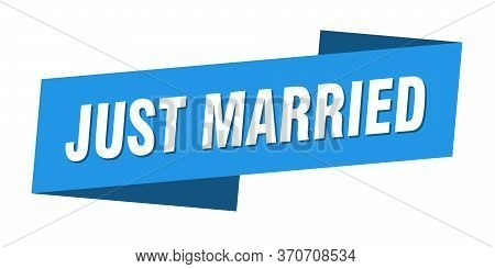 Just Married Banner Template. Just Married Ribbon Label Sign