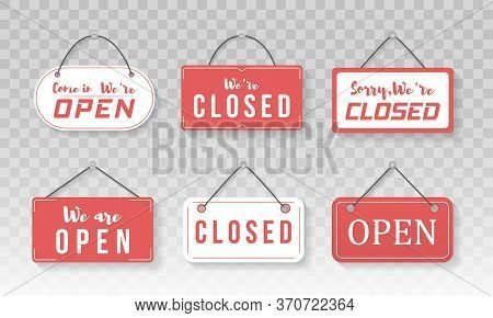 Image Of Various Open And Closed Business Signs. A Business Sign That Says Come In, Were Open. Sign