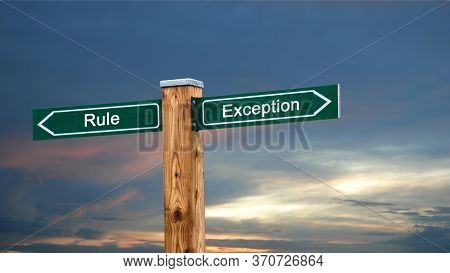 Street Sign The Direction Way To Exception Versus Rule
