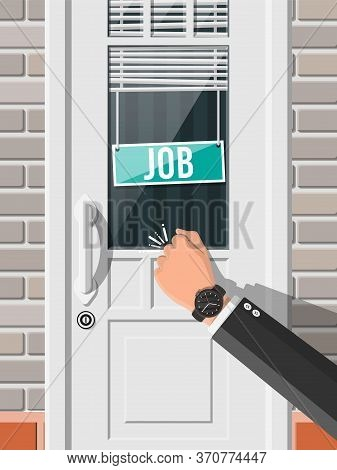 Businessman Hand Knocking On Office Door With Vacancy Sign. Job Search. Hiring, Recruiting. Human Re