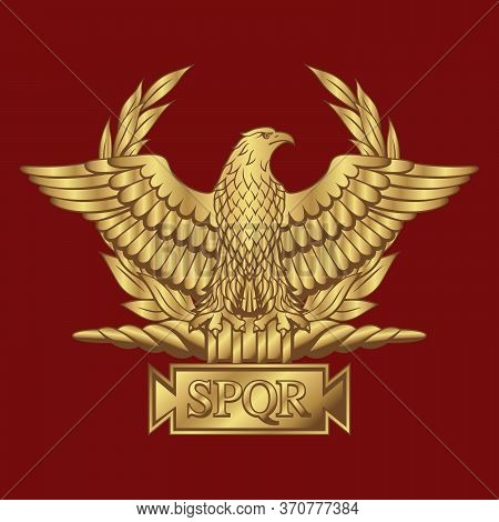Golden Roman Eagle With The Inscription S.p.q.r. - Senatus Populus Que Romanus, That In Italian Mean