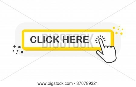 Click Here Yellow 3d Button With Hand Pointer Clicking. White Background. Vector