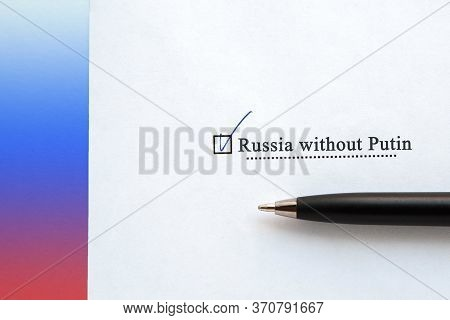 A Piece Of Paper With The Inscription Russia Without Putin From The Ballot Sheet On The Ballot With